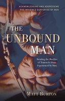The Unbound Man