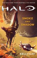 HALO  Smoke and Shadow