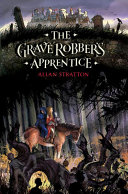 The Grave Robber s Apprentice