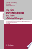 The Role Of Digital Libraries In A Time Of Global Change Book PDF
