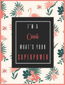 I M A Cook What S Your Superpower