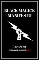 Black Magick Manifesto