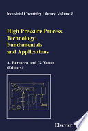 High Pressure Process Technology  Fundamentals and Applications