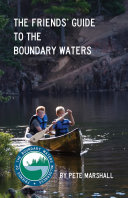 The Friends' Guide to the Boundary Waters ebook