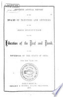 Annual Report of the Ohio Institution for the Education of the Deaf and Dumb  to the Governor of the State of Ohio  for the Year