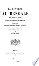 La révolte au Bengale en 1857 et 1858; souvenirs d'un officier irlandais, précédés d'une introduction géographique, descriptive et historique