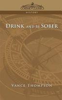 Drink and Be Sober [Pdf/ePub] eBook