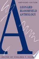 A Leonard Bloomfield Anthology
