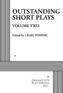 Outstanding Short Plays  Volume Two