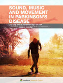 Sound, Music and Movement in Parkinson's Disease