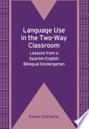Language Use in the Two Way Classroom