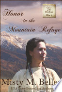 Honor in the Mountain Refuge Book