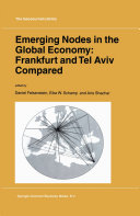 Emerging Nodes in the Global Economy: Frankfurt and Tel Aviv Compared