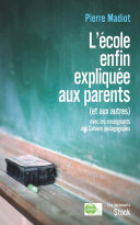 Pdf L'école enfin expliquée aux parents (et aux autres) Telecharger