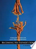 Becoming His Father S Son Book PDF