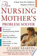 The Nursing Mother s Problem Solver