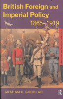 British Foreign and Imperial Policy, 1865-1919