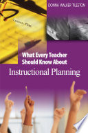 What Every Teacher Should Know About Instructional Planning