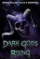 Dark Gods Rising