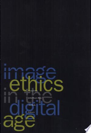 Read FreeImage Ethics in the Digital Age Online Books - Read Book Online PDF Epub