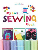 My First Sewing Book Learn To Sew