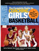 The Complete Guide to Coaching Girls  Basketball