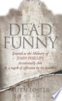 Dead Funny     The Little Book of Irish Grave Humour