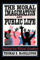 The Moral Imagination and Public Life