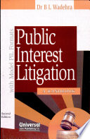 Public Interest Litigation  : A Handbook, with Model PIL Formats