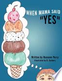 When Mama Said  Yes