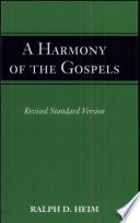 A Harmony Of The Gospels For Students According To The Text Of The Revised Standard Version Book