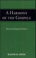 A Harmony of the Gospels for Students  According to the Text of the Revised Standard Version