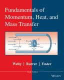 Fundamentals of Momentum, Heat, and Mass Transfer, Revised 6th Edition