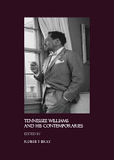 Tennessee Williams and His Contemporaries