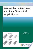 Bioresorbable Polymers and their Biomedical Applications