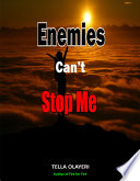 Enemies Can't Stop Me