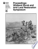 Wild Land Shrub and Arid Land Restoration Symposium