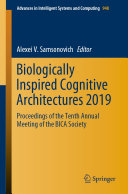Biologically Inspired Cognitive Architectures 2019 [Pdf/ePub] eBook