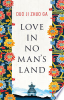 Love In No Man s Land