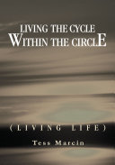 Living the Cycle Within the Circle