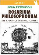 Rosarium Philosophorum - The Rosary of the Philosopher