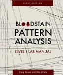 Bloodstain Pattern Analysis  First Edition