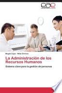 La Administracion de Los Recursos Humanos