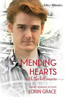 Mending Hearts with the Billionaire
