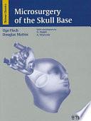 Microsurgery of the Skull Base
