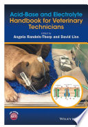 Acid Base and Electrolyte Handbook for Veterinary Technicians