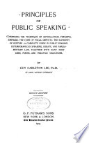Principles of Public Speaking, Comprising the Technique of Articulation, Phrasing, Emphasis