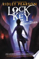 Lock And Key The Initiation