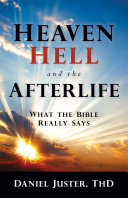 Heaven  Hell  and the Afterlife