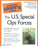 The Complete Idiot s Guide to the U S  Special Ops Forces